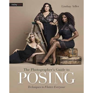 Photographer s Guide to Posing, the (BOK)