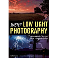 Master Low Light Photography (BOK)