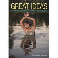 Great Ideas: Make-or-Break Insights on Shooting and Sales fr (BOK)