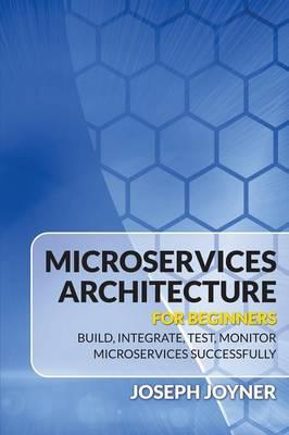 Microservices Architecture for Beginners (BOK)
