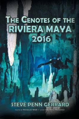 Cenotes of the Riviera Maya (BOK)