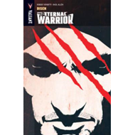 Wrath of the Eternal Warrior Volume 1: Risen (BOK)