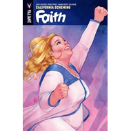 Faith Volume 2: California Scheming (BOK)