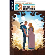 A&A: The Adventures of Archer & Armstrong Volume 2: Romance (BOK)