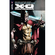 X-O Manowar Volume 13: Succession and Other Tales (BOK)