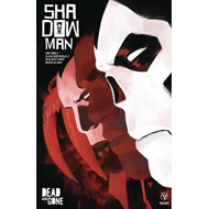 Shadowman (2018) Volume 2: Dead and Gone (BOK)