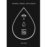 Whiskey, Words, and a Shovel (BOK)
