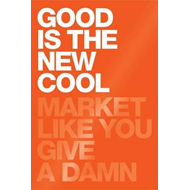 Good Is The New Cool (BOK)