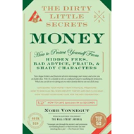 Dirty Little Secrets Of Money (BOK)