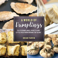 World of Dumplings - Filled Dumplings, Pockets, and Little P (BOK)