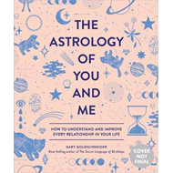 Astrology Of You And Me (BOK)