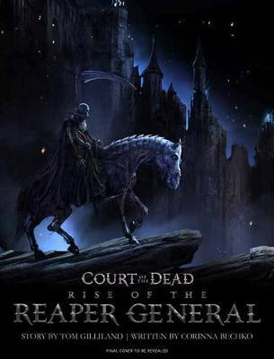 Court of the Dead: Rise of the Reaper General (BOK)