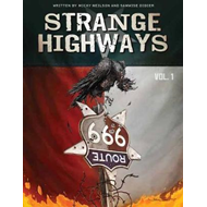 Strange Highways Volume 1 (BOK)