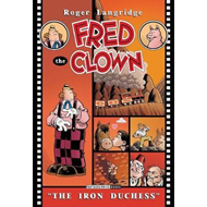 Fred The Clown In... The Iron Duchess (BOK)