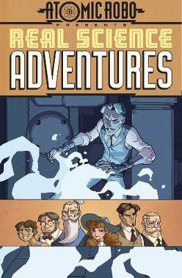 Atomic Robo Presents Real Science Adventures Billion Dollar (BOK)