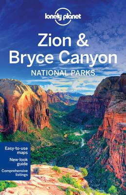 Lonely Planet Zion & Bryce Canyon National Parks (BOK)