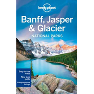 Lonely Planet Banff, Jasper and Glacier National Parks (BOK)