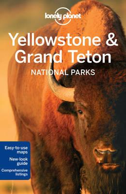 Lonely Planet Yellowstone & Grand Teton National Parks (BOK)
