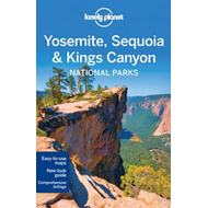 Lonely Planet Yosemite, Sequoia & Kings Canyon National Park (BOK)