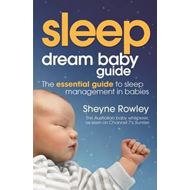 Dream Baby Guide - Sleep (BOK)