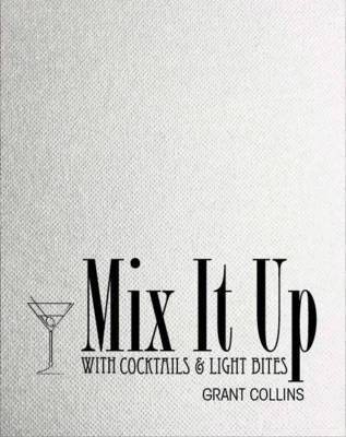 Mix it Up with Cocktails & Light Bites (BOK)
