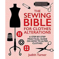 Sewing Bible For Clothes Alterations (BOK)