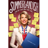 Summerlandish: Do as I Say, Not as I Did (BOK)