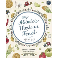My Abuelo's Mexican Feast (BOK)