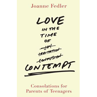 Love in the Time of Contempt (BOK)