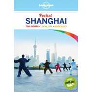 Pocket Shanghai - top experiences, local life, made easy (BOK)