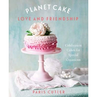 Planet Cake Love and Friendship (BOK)