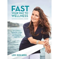 Fast Your Way to Wellness (BOK)