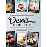 100 Desserts to Die for (BOK)