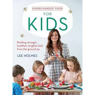 Supercharged Food for Kids (BOK)