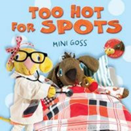Too Hot for Spots (BOK)