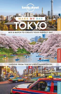 Lonely Planet Make My Day Tokyo (BOK)