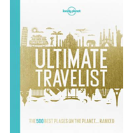 Ultimate travelist - the 500 best places on the planet - ranked (BOK)