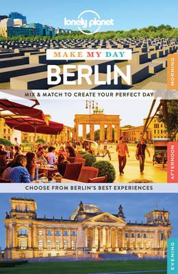 Lonely Planet Make My Day Berlin (BOK)