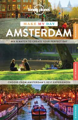 Lonely Planet Make My Day Amsterdam (BOK)