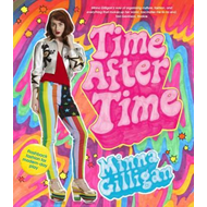 Time After Time: Flashback Fashion for Modern-Day Play (BOK)