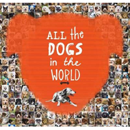 All the Dogs in the World (BOK)