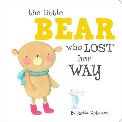 Little Bear Who Lost Her Way - Little Creatures Collection (BOK)