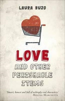 Love and Other Perishable Items (BOK)