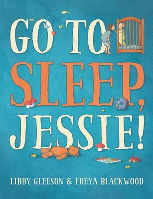 Go to Sleep, Jessie! (BOK)