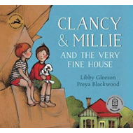 Clancy and Millie and the Very Fine House (BOK)
