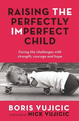 Raising the Perfectly Imperfect Child (BOK)