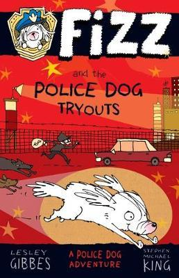 Fizz and the Police Dog Tryouts (BOK)