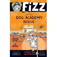 Fizz and the Dog Academy Rescue (BOK)