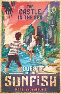 Castle in the Sea: Quest of the Sunfish 2 (BOK)