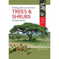 Field guide to common trees & shrubs of East Africa (BOK)